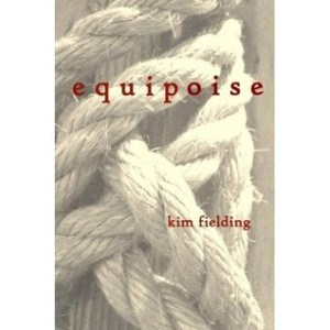 Equipoise by Kim Fielding